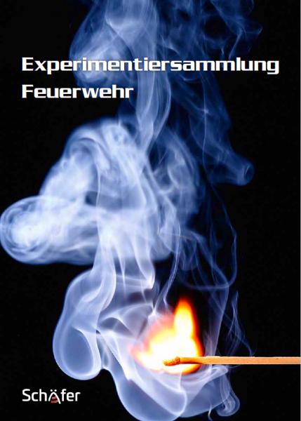 Experimentiersammlung Feuerwehr